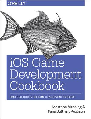iOS Game Development Cookbook<br/>
